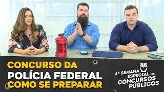 Concurso da Polícia Federal: Como se Preparar