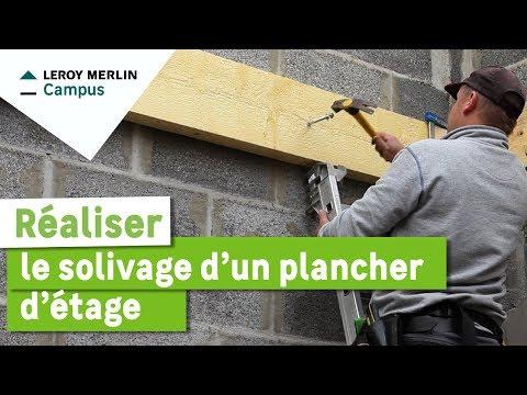 Comment Réaliser Le Solivage Dun Plancher Détage Leroy