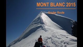 Mont Blanc 2015 - Gouter Route