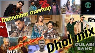 New punjabi mashup Dhol mix December 2020  Ft JP lahoria production - punjabi song remix mashup download djpunjab