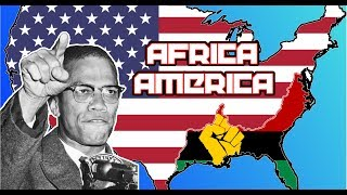 What if Black America was an Independent Country? Alternate History of the United States