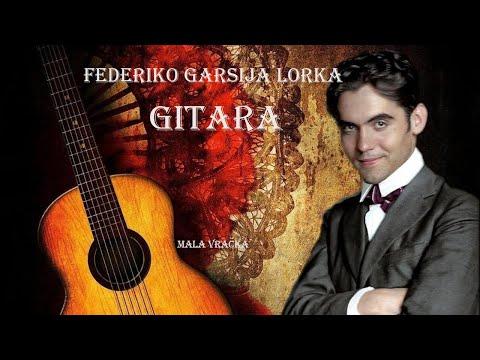 Federiko Garsija Lorka – GITARA (Tekst) govori Rade Marković