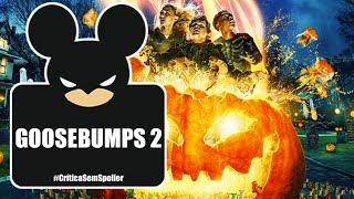 Goosebumps 2: Halloween Assombrado |  Veja o que achamos do filme ( Crítica Sem Spoiler)