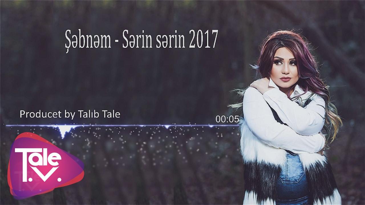 Səbnəm Tovuzlu Sərin Sərin Youtube