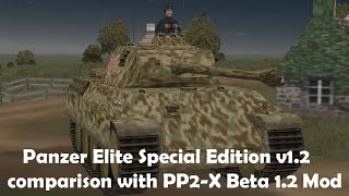 Panzer Elite Special Edition v1.2 and PP2-x Beta 1.2 Comparison