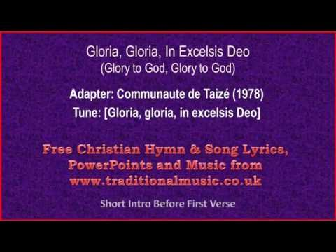 Gloria In Excelsis Deo(The Greater Doxology) - Hymn Lyrics & Music
