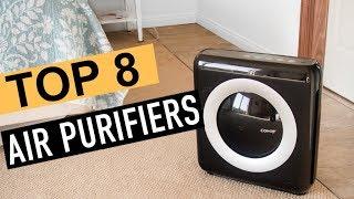 BEST 8: Air Purifiers 2018