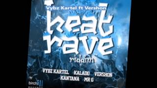 Download Vybz Kartel Ft Vershon - Ruff Up The World - (Clean Version) - [Heat Rave Riddim] - March 2016 MP3 song and Music Video