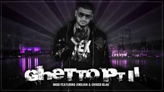 Mido - Ghetto pt. II (Feat. Jimilian & Enrico Blak) - TEASER