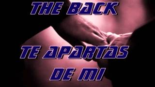 TE APARTAS DE MI - THE BACK (CON FRANCO RIMADORES)