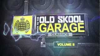 Back To The Old Skool Garage Classics Vol. 2 TV Ad (Ministry of Sound UK) (Out Now) #OldSkoolGarage2