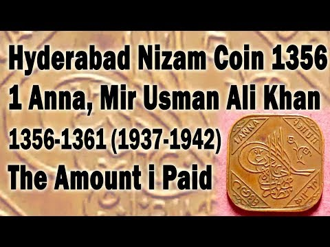 Hyderabad Nizam Coin 1356, 1 Anna, Mir Usman Ali Khan, 1356-1361, 1937-1942, The Amount i Paid