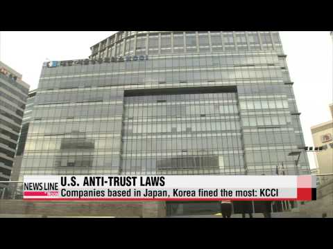 Companies based in Japan, Korea fined most due to U.S. anti-trust laws: KCCI   미