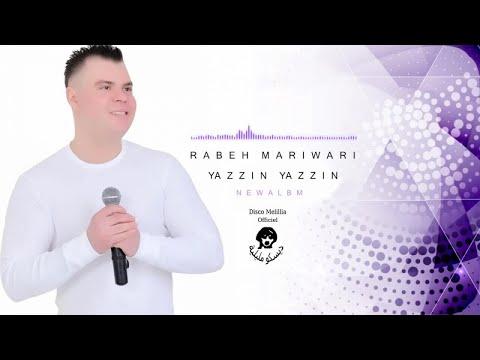 Rabeh Mariwari - Ya Zzin Ya Zzin - Reggada