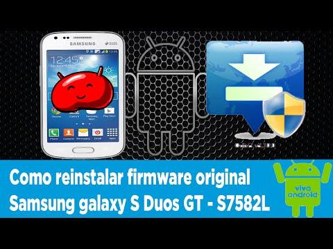 Como Reinstalar Firmware Original Samsung Galaxy S Duos GT - S7582L