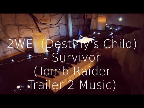 2WEI (Destiny's Child) - Survivor (Tomb Raider Trailer 2 Music) Piano Cover