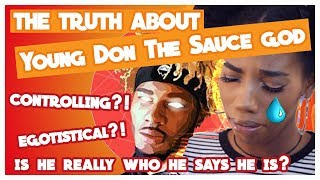THE TRUTH ABOUT YOUNG DON THE SAUCE GOD... [EMOTIONAL]