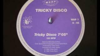 Tricky Disco - Tricky Disco