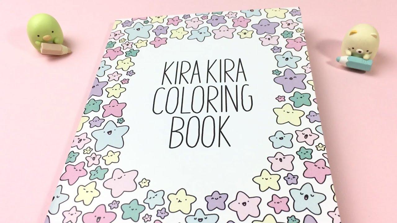 KiraKira Coloring Book Tour! ~ KiraKiraDoodles YouTube
