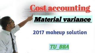 Standard costing material variance 2017 makeup #TU_BBA