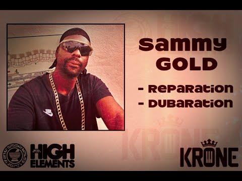 REPARATION - Sammy Gold meets High Elements & Krone