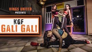 KGF: Gali Gali | Neha Kakkar || Dance Choreography ||  Kings United