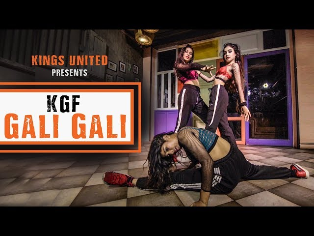 KGF: Gali Gali | Neha Kakkar || Dance Choreography ||  The Kings