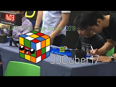 Bangkok Cube Days Summer 2018 RECAP By JJCuber17