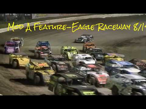 Modified A Feature, 25!, Trevor Baker Eagle Raceway 08/19/2017
