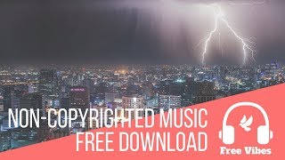 Energetic Background Music - No Copyright - Free To Use