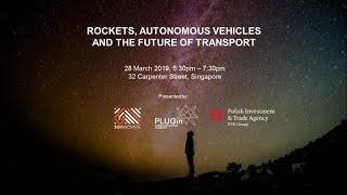 Rockets, Autonomous Vehicles and Future of Transport