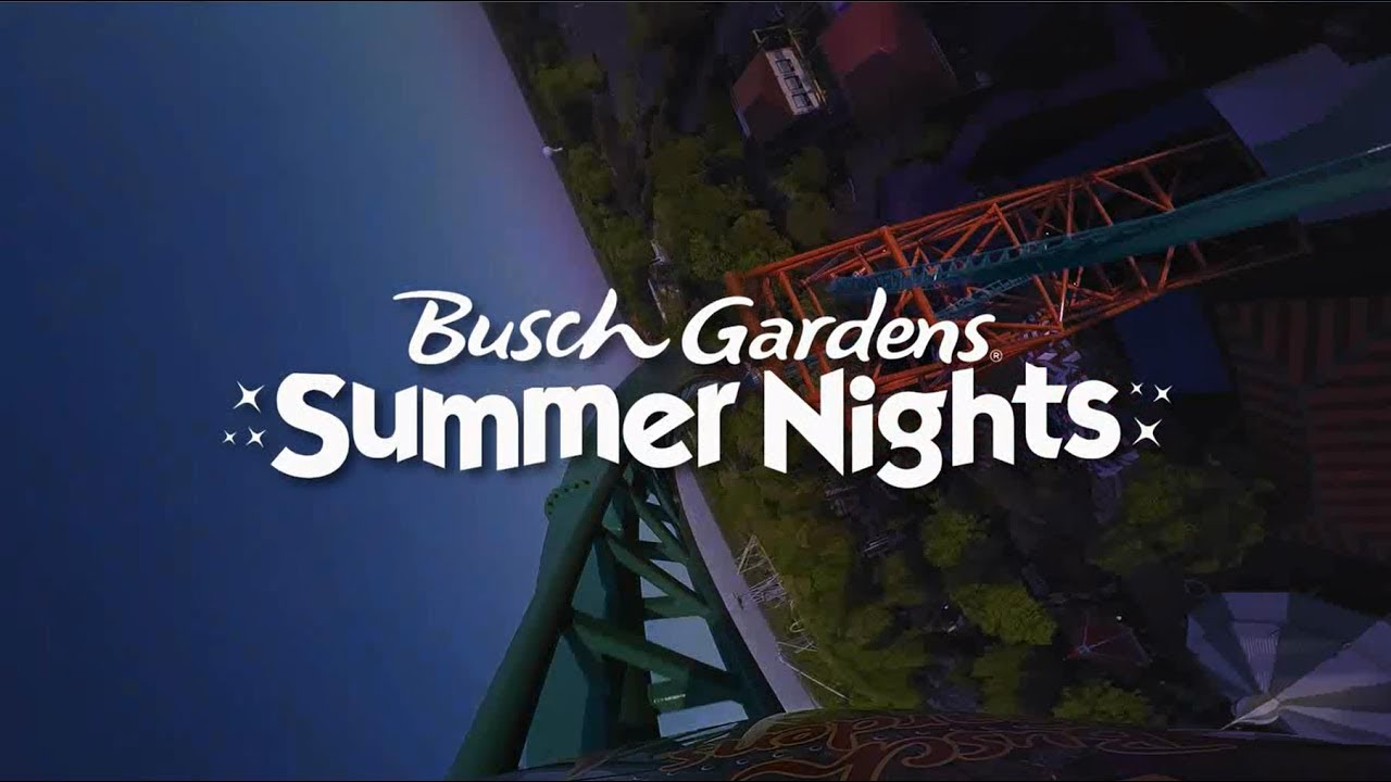 Summer Nights At Busch Gardens Williamsburg Youtube