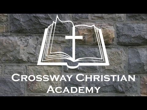 Crossway Christian Academy Introduction