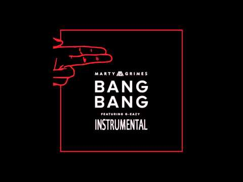 Marty Grimes - Bang Bang ft. G-Eazy Instrumental [Remade by sebeatz]