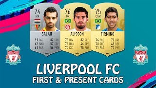 FIFA 19 | LIVERPOOL FC FIRST & PAST CARDS | w/ Salah, Firmino & Alisson