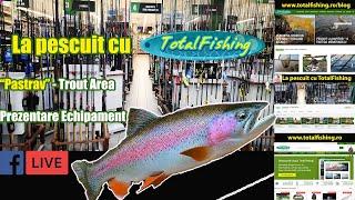 Echipament pescuit la pastrav - Trout Area