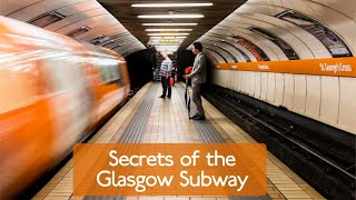 Secrets Of The Glasgow Subway