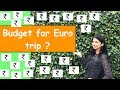 How To Plan Budget For Europe Trip | Daily Expenses Details | In Hindi