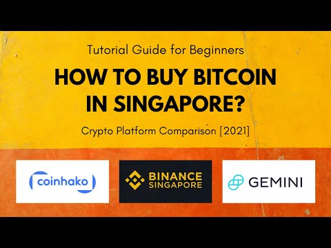 How to Buy Bitcoin in Singapore? [2021 Crypto Platform Comparison]