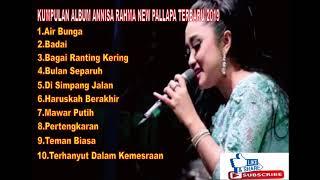 Download lagu KUMPULAN ALBUM ANNISA RAHMA NEW PALLAPA TERBARU 2019