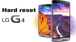 Hard reset LG G4, сброс до заводских: H818P, H812, H814, H815, H815T, H816, H817, H818, H818N, H819,