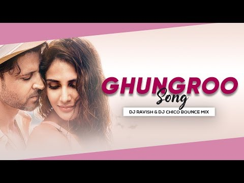 ghungroo-song-|-war-|-bounce-mix-|-dj-ravish-&-dj-chico