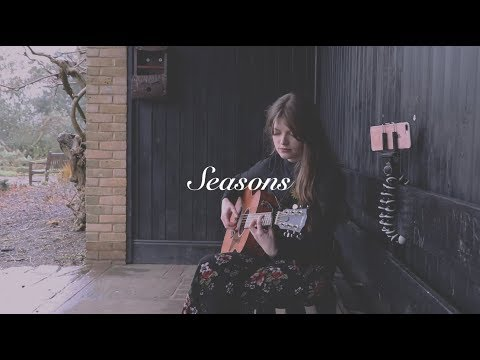 Seasons - Izzie Naylor (acoustic original song)
