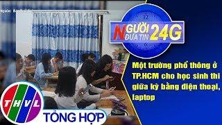 THVL | Người đưa tin 24G (6g30 ngày 15/10/2019)