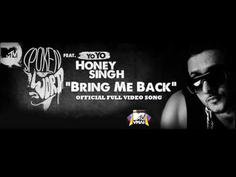 Yo Yo Honey Singh - Bring Me Back Audio HQ | _ With Lyrics_ |