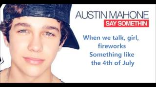 Austin Mahone - Say somethin' [KARAOKE]