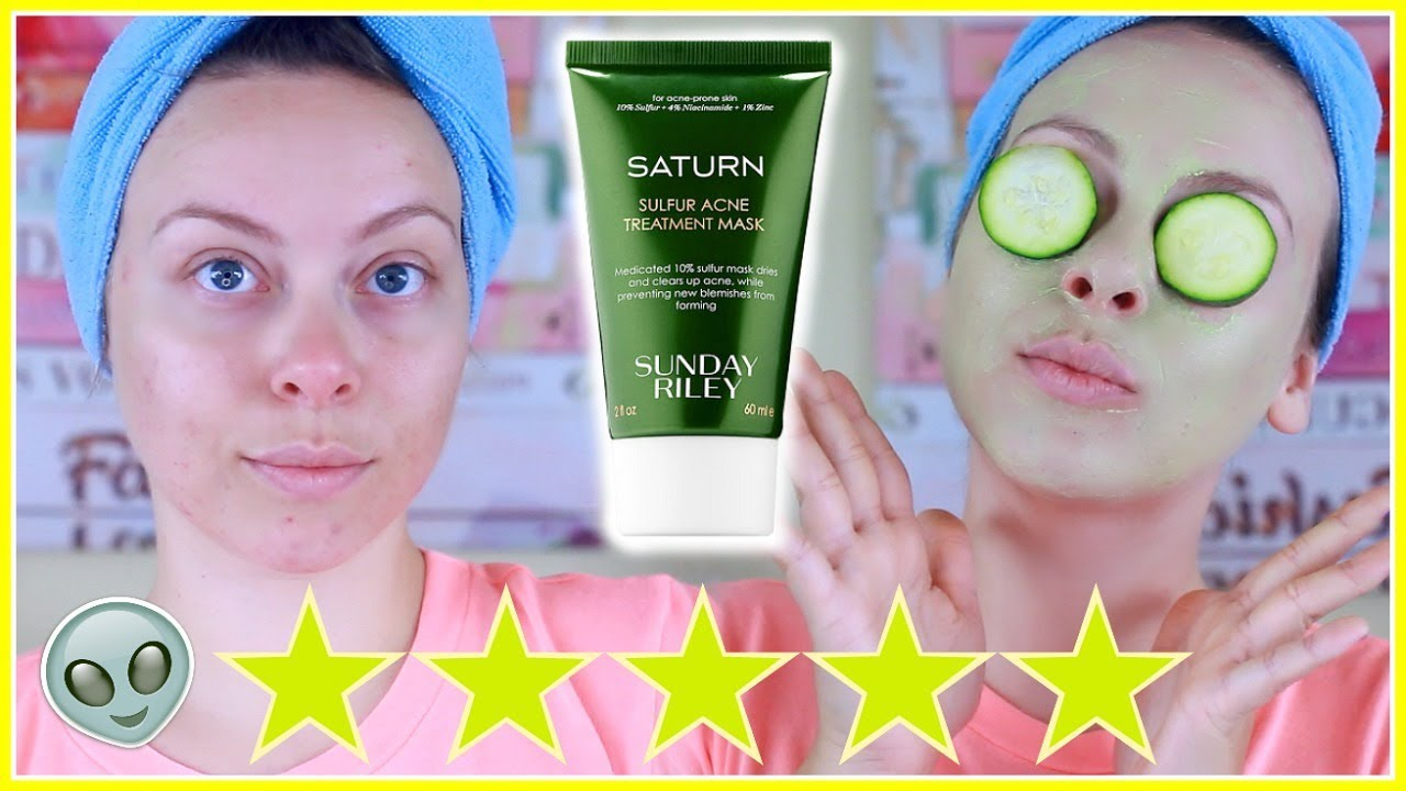 Testing Out A 5 Star Mask New Sunday Riley Saturn Sulfur Acne Mask Review Youtube