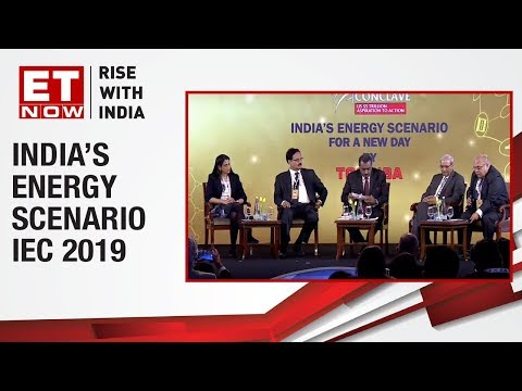 An expert panel discussion on India's Energy Scenario | India Economic Conclave 2019