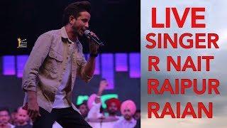 [LIVE] Raipur Raian Singer R NAIT 07 April 2019