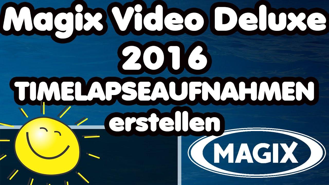 Magix Video Deluxe Tutorial Timelapse oder Zeitlupen erstellen ...